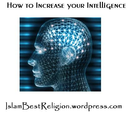 How to increase Intelligence