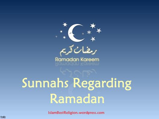 Sunnahs of Ramadan