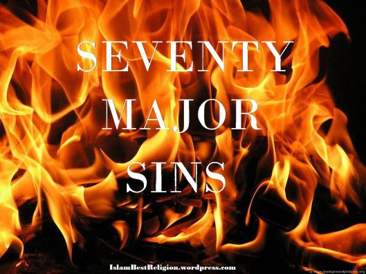 70 Major sins in Islam