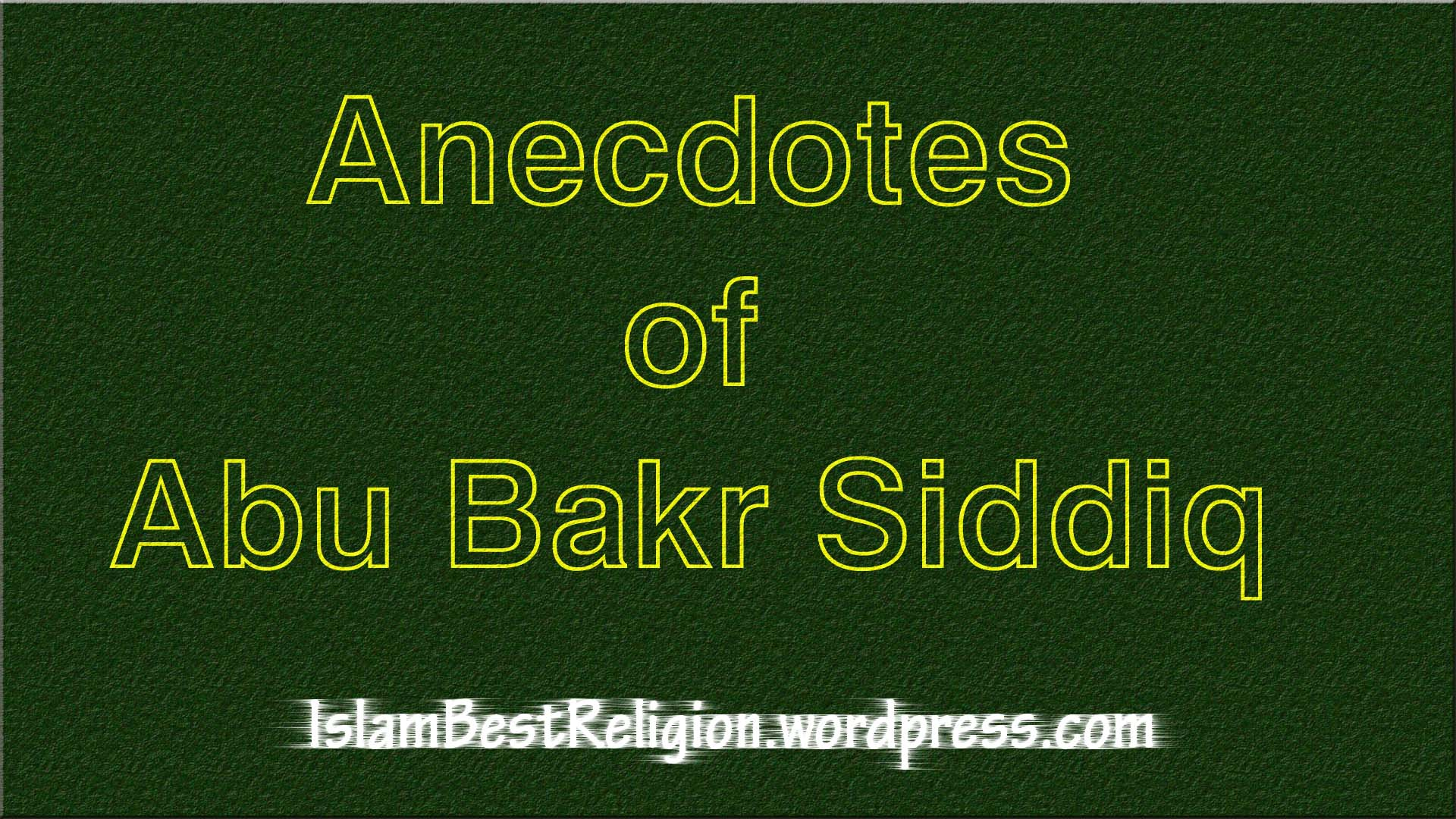 Abu Bakr Nabi Saw Quotes